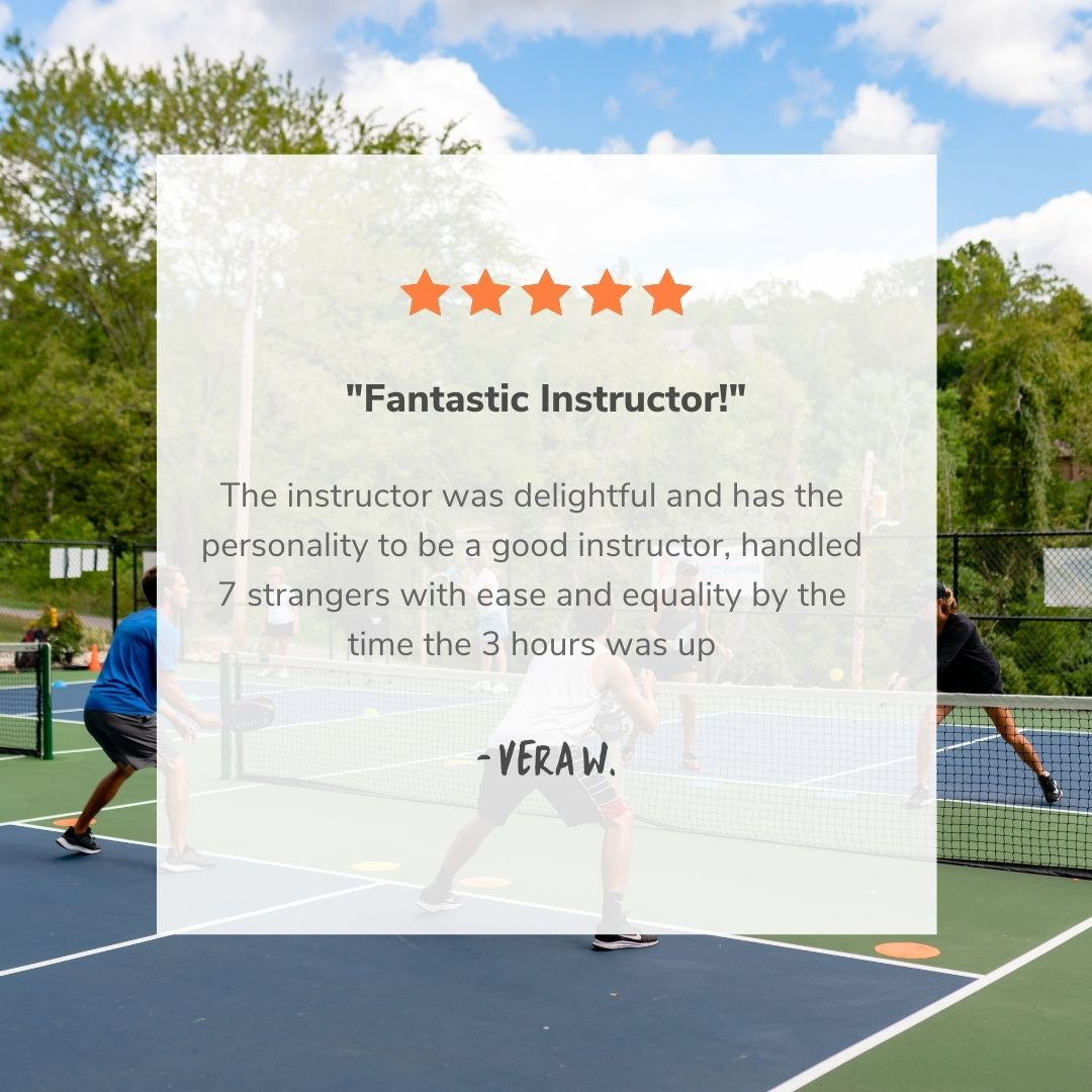 Fantastic Instructor! - Never Stop Playing Pickleball Camp Review